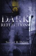 Dark Reflections