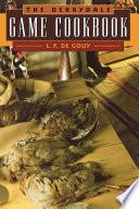 The Derrydale Game Cookbook Book
