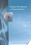 Lifespan Development of Human Memory