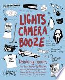 Lights Camera Booze
