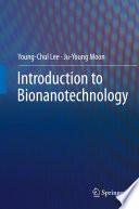 Introduction to Bionanotechnology