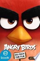 Angry Birds. Das Buch zum Film