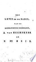 Het leven en de daden, van de doorluchtige zeehelden, J. van Heemskerk en P. Psz Hein. In gesprekken tusschen eenen vader en zijne kinderen
