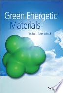 Green Energetic Materials Book