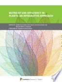 Nutrient Use Efficiency in Plants  An Integrative Approach Book