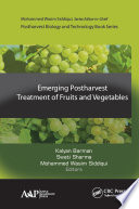 Emerging Postharvest Treatment of Fruits and Vegetables Book