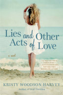 Lies and Other Acts of Love Pdf/ePub eBook