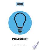 Philosophy  a Crash Course Book PDF