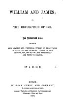 William and James; or, the Revolution of 1688. An Historical Tale. ... By J. M. M. K.