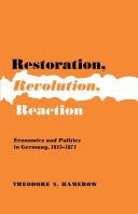 Restoration  Revolution  Reaction