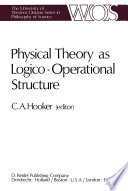 Physical Theory as Logico Operational Structure