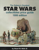 The Galaxy s Greatest Star Wars Collectibles Price Guide