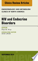 HIV and Endocrine Disorders, An Issue of Endocrinology and Metabolism Clinics of North America,