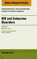 HIV and Endocrine Disorders, An Issue of Endocrinology and Metabolism Clinics of North America, ebook
