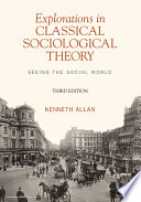 Explorations in Classical Sociological Theory  Seeing the Social World Book