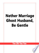 Nether Marriage  Ghost Husband  Be Gentle