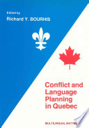 Conflict and Language Planning in Quebec