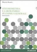 Stechiometria e laboratorio di chimica generale. Eserciziario