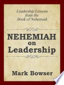 Nehemiah on Leadership