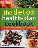 The Detox Health Plan Cookbook