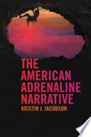 The American Adrenaline Narrative Book