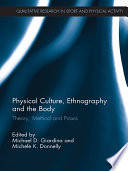 Physical Culture Ethnography And The Body