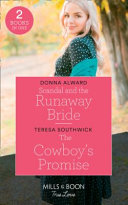 Scandal and the Runaway Bride   the Cowboy s Promise
