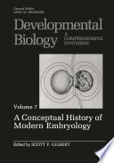 A Conceptual History of Modern Embryology