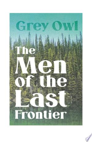 The Men of the Last Frontier Ebook - barabook
