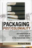 Packaging Post/Coloniality Pdf/ePub eBook