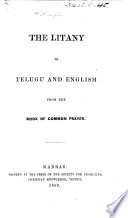 The Litany in Telugu and English from the Book of Common Prayer. [Translated by H. N., I.e. Henry Noble.]