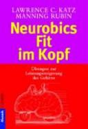 Neurobics - fit im Kopf