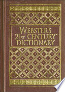 Webster's 21st Century Dictionary