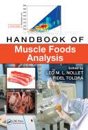 Handbook of Muscle Foods Analysis