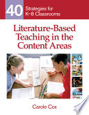 Literature-Based Teaching in the Content Areas  : 40 Strategies for K-8 Classrooms