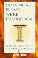 No Demons, Please... We're Evangelical