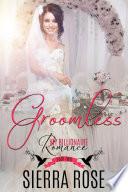 Groomless - Part 2 (My Billionaire Romance)