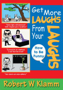 GET MORE LAUGHS FROM YOUR LAUGHS Pdf/ePub eBook