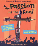 The Passion of the Keef: The Fourth K Chronicles Compendium