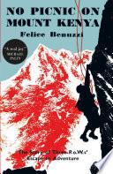 No Picnic on Mount Kenya