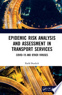 Epidemic Risk Analysis and Assessment in Transport Services
