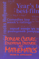 Popular Culture  Educational Discourse  and Mathematics