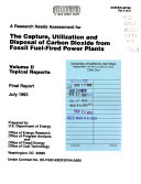 A Research Needs Assessment For The Capture Utilization And Disposal Of Carbon Dioxide From Fossil Fuel Fired Power Plants Book PDF