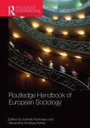 Routledge Handbook of European Sociology