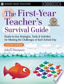 First Year Teacher S Survival Guide