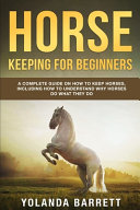Horse Keeping For Beginners