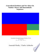 Generalized Partitions and New Ideas on Number Theory and Smarandache Sequences