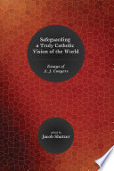 Safeguarding a Truly Catholic Vision of the World