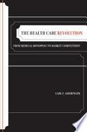 The Health Care Revolution