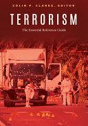 Terrorism: The Essential Reference Guide [Pdf/ePub] eBook